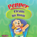Pepper Cleans His Room