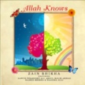 Zain Bhikha - Allah Knows