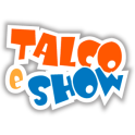 Talco E Show