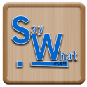 Say What - A Word Game