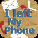 I Left My Phone