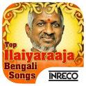 Top Ilaiyaraaja Bengali Songs