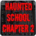 Scary Story:Haunted School 2