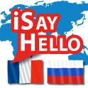iSayHello French - Russian (Translator)