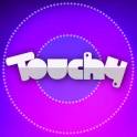 Touchy