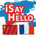 iSayHello Chin. - Französisch