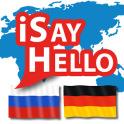 iSayHello Russian - German