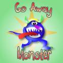 Go Away Monster 3000