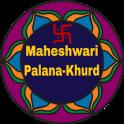 Maheshwari PalanaKhurd