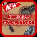 Kunci Gitar Five Minutes
