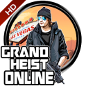Grand Heist Online HD