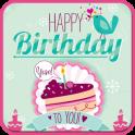 Name On Birthday Cake & Cards +birthday cake dp