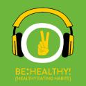 Be Healthy! Gesunde Ernährung