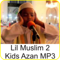 Lil Muslim 2 - Kinder Azan MP3