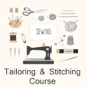 Tailoring & Stitching Course