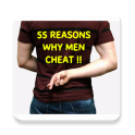 55 REASONS WHY MEN CHEAT