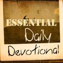 Essential Daily Devotionals