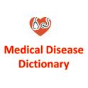 Medical Disease Dictionary