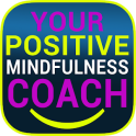 Positive Mindfulness Coach