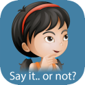 Say It...Or Not? Social Skills