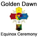 Golden Dawn Equinox Ceremony (Ceremonial Magick)