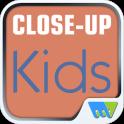 Close-Up Kids