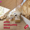 Attic Decoration Ideas