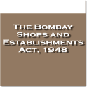 The Bombay Shops Act 1948
