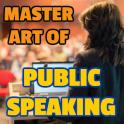 Master Art of Public Speaking