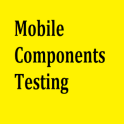 Mobile Components Testing