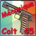 Mécanique Colt .45 expliquée