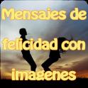 Mensajes de felicidad imagenes