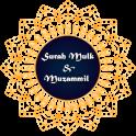 Surah Mulk & Surah Muzammil