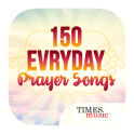 150 Everyday Prayer Songs