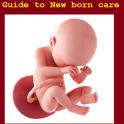 Guide to Newborn Care