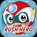 Rush Hero