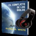 EL Conflicto De Los Siglos Elena G. White