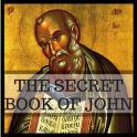 THE SECRET BOOK OF JOHN (THE APOCRYPHON OF JOHN)