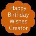 Happy Birthday Wishes Creator