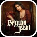 Begum Jaan Songs & Videos