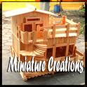 Miniature Creations