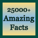 25000+ Amazing Facts