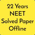 22 years Neet / Aipmt Solved Papers Offline