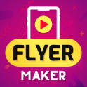 Flyer Maker, Poster Maker With Video