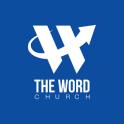 """THE WORD"" Church"