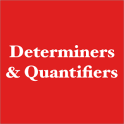 Determiners and Quantifiers