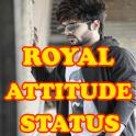 Royal Attitude Status All New Status In Hindi 2020