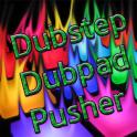 Dubstep Dubpad Pusher FULL