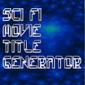 SciFi Movie Title Generator