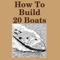How to Build 20 Boats
